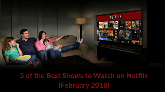 Netflix best shows