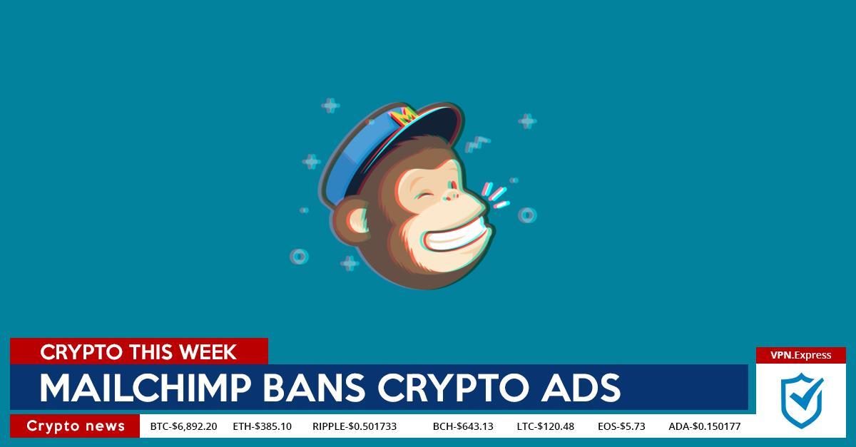 Mailchim crypto ads ban